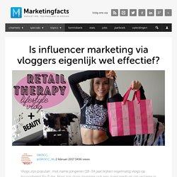 Is influencer marketing via vloggers eigenlijk wel effectief?