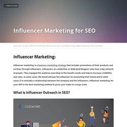 Influencer Marketing for SEO - influencer marketing influencer outreach marketing strategy digital marketing online marketing