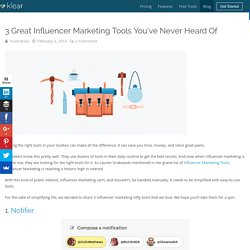 3 Influencer Marketing Tools You've Never Heard Of
