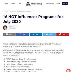 16 HOT Influencer Programs July 2020
