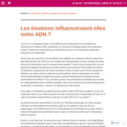 Les émotions influenceraient-elles notre ADN ?