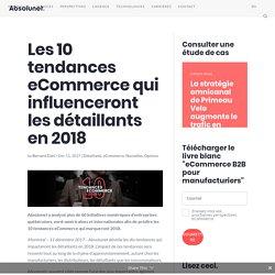 Les 10 tendances eCommerce qui influenceront les détaillants en 2018