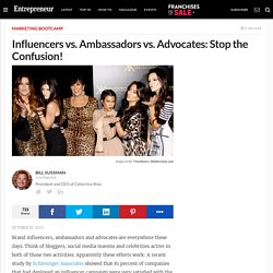 Influencers vs. Ambassadors vs. Advocates: Stop the Confusion!