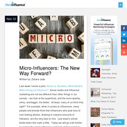 Micro-Influencers: The New Way Forward? - HireInfluence