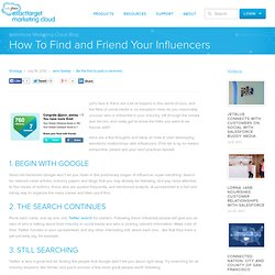 How To Find and Friend Your Influencers