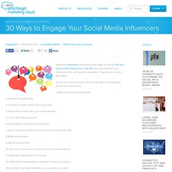 30 Ways to Engage Your Social Media Influencers - Salesforce Marketing Cloud