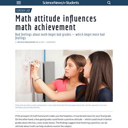 Math attitude influences math achievement