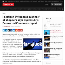 Facebook influences over half of shoppers says DigitasLBi's Connected Commerce report