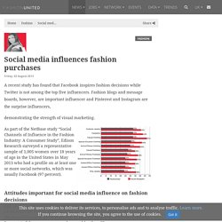Social media influences fashion purchases
