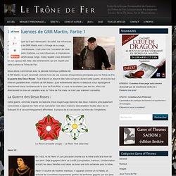 Influences De GRR Martin pour le Trône de Fer