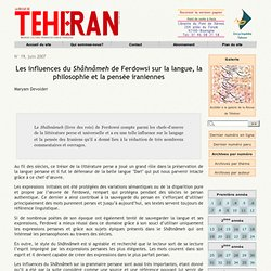 Les influences du Shâhnâmeh de Ferdowsi sur la langue, la philosophie et la pensée iraniennes