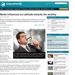 Media influences our attitude towards the wealthy