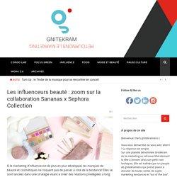 Les influenceurs beauté : zoom sur la collaboration Sananas x Sephora Collection