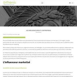 Les influenceurs et l'entreprise - Enthemis