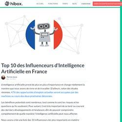 Top 10 des Influenceurs d'Intelligence Artificielle en France
