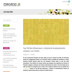 """Top 100 des influenceurs """"mécénat & investissements citoyens"""" sur Twitter - mécénova"""