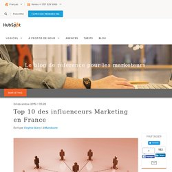 Top 10 des influenceurs Marketing en France