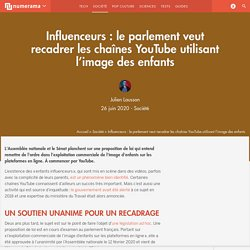 Influenceurs : le parlement veut recadrer les chaînes YouTube utilisant l'image des enfants