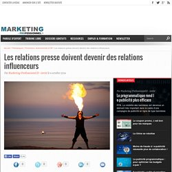 Les relations presse doivent devenir des relations influenceurs