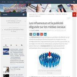 Les influenceurs et la publicité déguisée sur les médias sociaux – Économie numérique