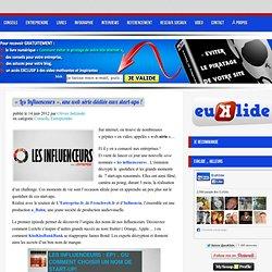"""""""Les Influenceurs"""", une web série dédiée aux start-ups !"""