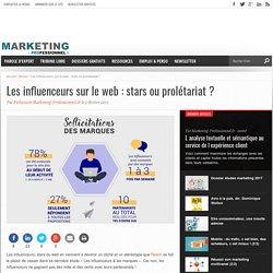 Les influenceurs sur le web : stars ou prolétariat