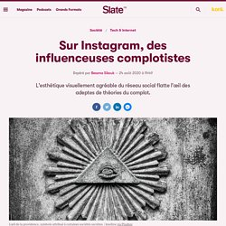 Sur Instagram, des influenceuses complotistes