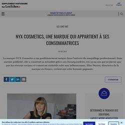 Recours aux influenceuses : la stratégie de NYX Cosmetics