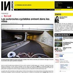 Tendances - Les autoroutes cyclables entrent dans les villes