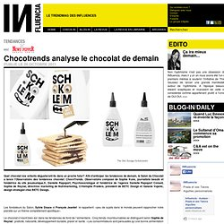Tendances - Chocotrends analyse le chocolat de demain