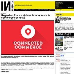 Regard en France et dans le monde sur le commerce connecté