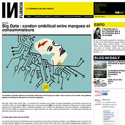 Media - Big Data : cordon ombilical entre marques et consommateurs