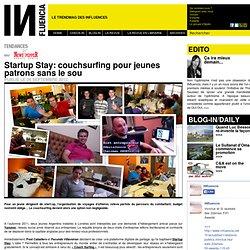 Tendances - Startup Stay: couchsurfing pour jeunes patrons sans le sou
