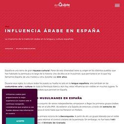 Influencia Árabe en la Cultura y la Lengua Española