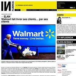 On buzze - Walmart fait livrer ses clients… par ses clients