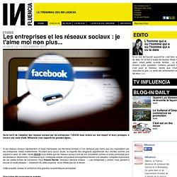 Etudes - Les entreprises et les réseaux sociaux : je t'aime moi non plus...