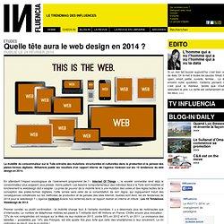 Etudes - Quelle tête aura le web design en 2014 ?