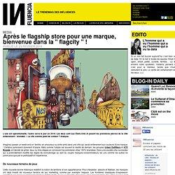 """Media - Après le flagship store pour une marque, bienvenue dans la """" flagcity """" !"""