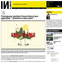"Je Like - Foursquare soutient Coca-Cola et son opération "" America is your park """