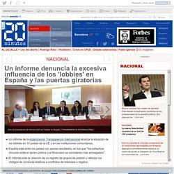 Un informe denuncia la excesiva influencia de los 'lobbies' en España y las puertas giratorias
