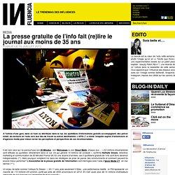 Media - La presse gratuite de l'info fait (re)lire le journal aux moins de 35 ans