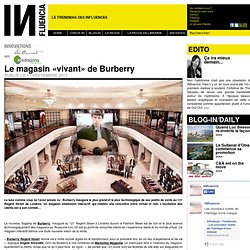 Innovations - Le magasin «vivant» de Burberry