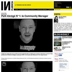 ne pas manquer - Petit Abrégé N°1: le Community Manager