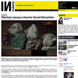 à ne pas manquer - Wanted: marque cherche Social-Storyteller