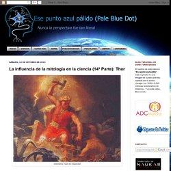 La influencia de la mitología en la ciencia (14ª Parte): Thor