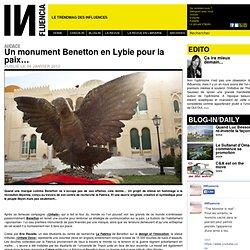 Audace - Un monument Benetton en Lybie pour la paix…