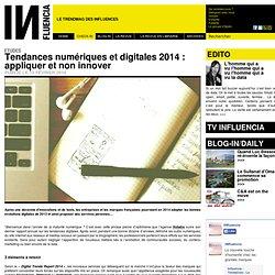 Etudes - Tendances numériques et digitales 2014 : appliquer et non innover