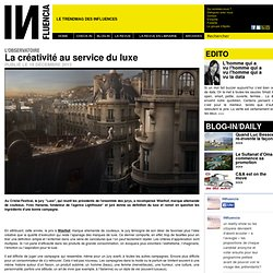 L'Observatoire Influencia - La créativité au service du luxe