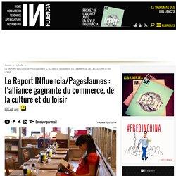 Le Report INfluencia/PagesJaunes : l'alliance gagnante du commerce, de... - Influencia