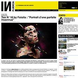 """à ne pas manquer - Ten N°10 by Fotolia : """"Portrait d'une parfaite inconnue"""""""